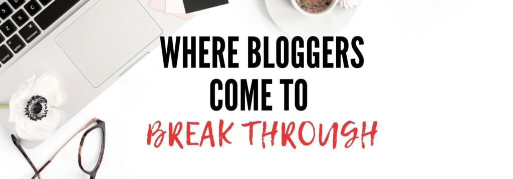 white background, where bloggers come to breakthrough