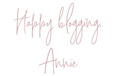 hand written, Happy Blogging, Annie