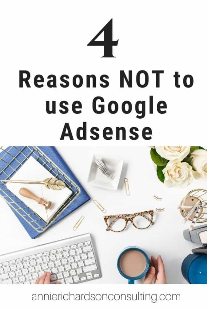 4 reasons not to use google adsense, office upplies on desk