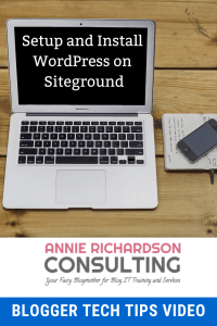 blogger tech tips, setup hosting, wordPress, Siteground